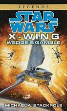 Star Wars X-Wing - Legends: Wedge's Gamble 2 by Michael A. Stackpole (1996, Pape