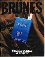 PUBLICITE ADVERTISING  1985   GAULOISES BRUNES  cigarettes