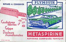 BUVARD METASPIRINE + Automobile PLYMOUTH