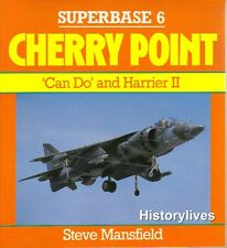Osprey Superbase 6 Cherry Point AV-8B Harrier KC-130F Hercules A-6E Intruder