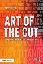 Art of the Cut: Conversations with Film and TV Editors by Steve Hullfish...