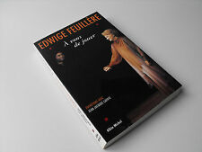 Edwige Feuillère , A vous de jouer 1998