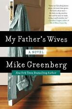 My Father's Wives: A Novel by Greenberg, Mike
