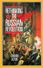Rethinking the Russian Revolution by Edward Acton (Paperback, 1990)