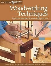Woodworking Techniques: Ingenious Solutions & Time-Saving Secrets (Best of Woodw