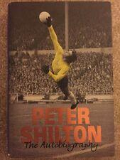 Firmado Peter Shilton Autobiografía Libro Derby Bosque Leicester De Inglaterra + prueba