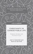 Palgrave Studies in Religion, Politics, and Policy: Christianity in Chinese...