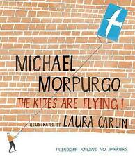 The Kites are Flying! by Michael Morpurgo (Paperback, 2010) New Book