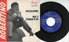 ROBERTINO disco 45 giri MADE in ITALY Spazzacamino STAMPA ITALIANA