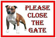 Staffordshire Bull Terrier Shut The Gate Beware of the Dog  Gate Sign