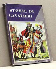 """STORIE DI CAVALIERI - P. P. Addoli [Libro, """"La scuola"""" editrice]"""