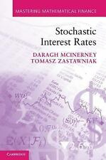 Mastering Mathematical Finance: Stochastic Interest Rates by Tomasz...