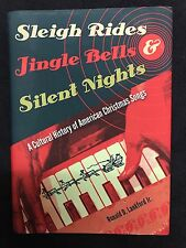 SLEIGH RIDES, JINGLE BELLS, & SILENT NIGHTS - RONALD D. LANKFORD, 1st/VG