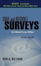 Mail and Internet Surveys: The Tailored Design Method -- 2007 Update with New I