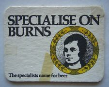 SPECIALISE ON BURNS THE SPECIALISTS NAME FOR BEER COASTER