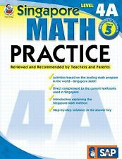Singapore Math Practice, Level 4A, Grade 5, , New Books