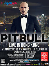 "PITBULL ""LIVE IN HONG KONG"" 2015 CONCERT TOUR POSTER-Hip Hop,Rap,House,Pop Music"