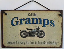 Gramps  Sign Biker Motorcycle Chopper Shop Cool Grandfather Garage Plaque USA