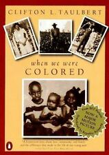 Once Upon a Time When We Were Colored: Tie In Edition Taulbert, Clifton L. Pape