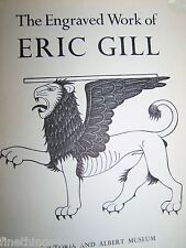 THE ENGRAVED WORK of ERIC GILL - VICTORIA and ALBERT MUSEUM 1963 ART BOOK