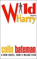Wild About Harry, Colin Bateman