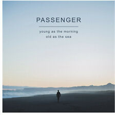 Young As The Morning Old As The Sea - Passenger (2016, CD NEUF)