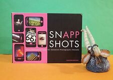 A Bronkhorst: Snapp Shots/using Smartphone Apps for inventive photography