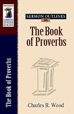 Sermon Outlines on the Book of Proverbs (Wood Sermon Outline Series)