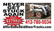 Skid Steer Tracks for Bobcat 751, 763 & Others ...only $1795 w/ FREE SHIPPING