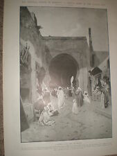 A Gateway in Fez near the Mellah Morocco by G Montbard 1903 print ref X