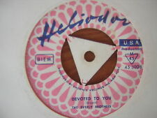 45 GIRI THE EVERLY BROTHERS DEVOTED TO YOU BIRD DOG USA NUOVO