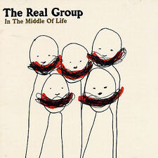 In the Middle of Life by The Real Group (CD, Apr-2005, Fmc)
