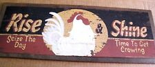"7X19"" Country Retro Primitive Chicken Rooster  RISE & SHINE Kitchen Decor Sign"