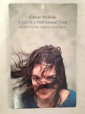 Eimear McBride / Annie Ryan - A Girl is a Half-Formed Thing - 1st/1st 2015 Faber