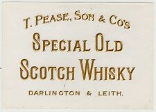 T. PEASE, SON & Co's SPECIAL OLD SCOTCH WHISKY: Whisky label (C19382).