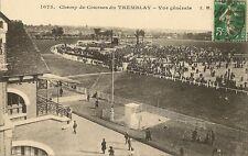 CARTE POSTALE CHAMP DE COURSES DU TREMBLAY VUE GENERALE