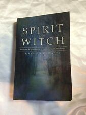 Spirit of the Witch : Religion and Spirituality in Contemporary Witchcraft by Ra