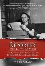 The Reporter Who Knew Too Much : The Mysterious Death of What's My Line TV...