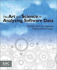 The Art and Science of Analyzing Software Data: Analysis Patterns by...