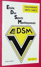 RARE FOOTBALL CALENDRIER 1971-1972 NATIONAL ETOILE DES SPORTS MONTLUCON EDSM