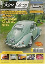 RETRO COLLECTION 72 2008 DOSSIER VOLKSWAGEN COCCINELLE OVALE 1954 RENAULT 17 TS