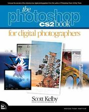 The Photoshop CS2 Book for Digital Photographers by Scott Kelby (2005,...