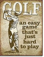 Golf An Easy Game That's Just Hard To Play metal sign    (de)