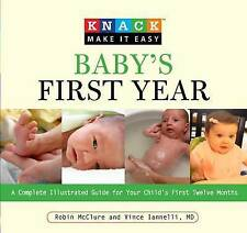 Knack Baby's First Year: A Complete Illustrated Guide for Your Child's First...
