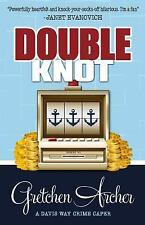 Davis Way Crime Caper: Double Knot 5 by Gretchen Archer (2016, Paperback)
