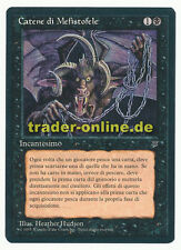 Chains of Mephistopheles NM Magic italian Legends original