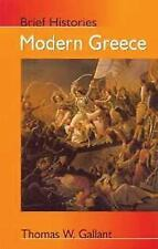 Modern Greece (Brief Histories), , Gallant, Thomas, Very Good, 2001-08-03,