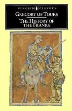 The History of the Franks by Gregory of Tours Staff (1976, Paperback)