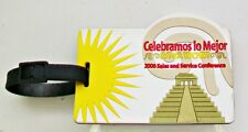 LUGGAGE ID Tag Celebramos Lo Mejor 2006 Sales Services Conference Mayan Steps