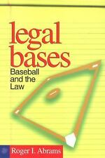 Legal Bases : Baseball and the Law by Roger I. Abrams (1998, Paperback)